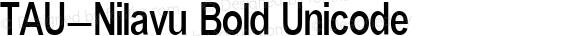 TAU-Nilavu Bold Unicode