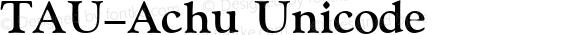TAU-Achu Unicode