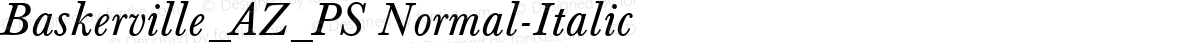 Baskerville_AZ_PS Normal-Italic