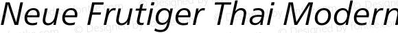 Neue Frutiger Thai Modern Italic