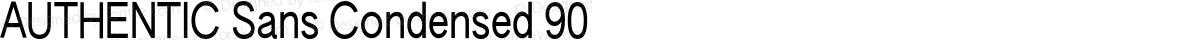 AUTHENTIC Sans Condensed 90