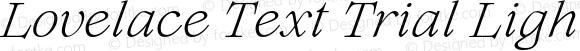Lovelace Text Trial Light Italic