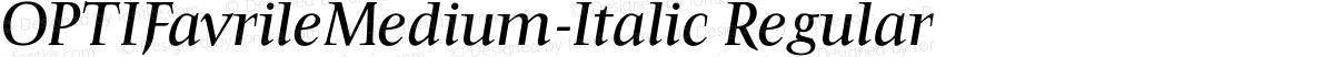 OPTIFavrileMedium-Italic Regular