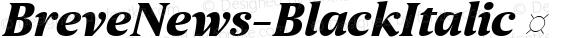 BreveNews-BlackItalic ☞ preview image