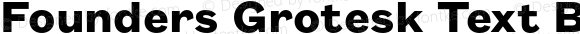 Founders Grotesk Text Bold