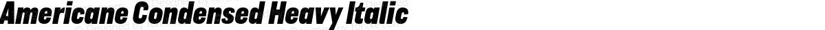 Americane Condensed Heavy Italic