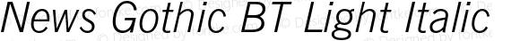 News Gothic BT Light Italic