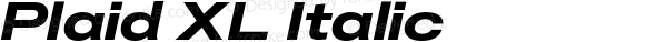 Plaid XL Italic