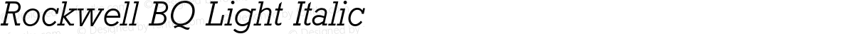 Rockwell BQ Light Italic