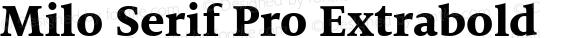 Milo Serif Pro Extrabold