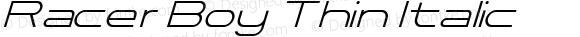 Racer Boy Thin Italic