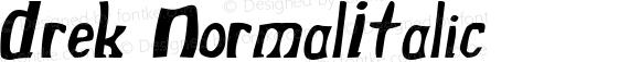 Drek NormalItalic