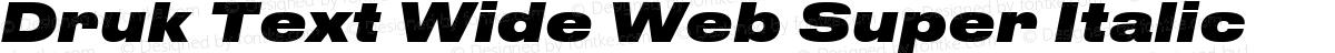 Druk Text Wide Web Super Italic