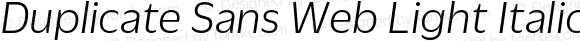 Duplicate Sans Web Light Italic