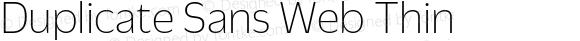 Duplicate Sans Web Thin