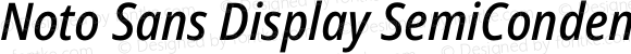 Noto Sans Display SemiCondensed Medium Italic