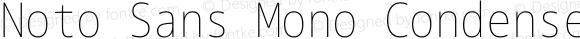 Noto Sans Mono Condensed Thin