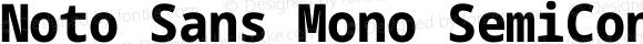 Noto Sans Mono SemiCondensed ExtraBold