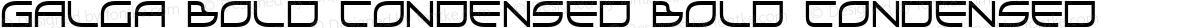 Galga Bold Condensed Bold Condensed
