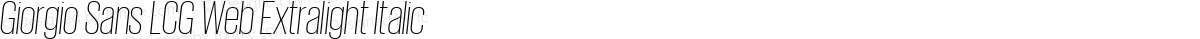 Giorgio Sans LCG Web Extralight Italic