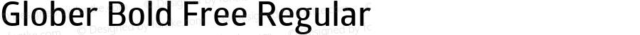 Glober Bold Free Regular Version 1.000