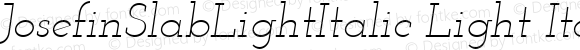 JosefinSlabLightItalic Light Italic