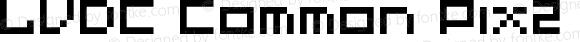 LVDC Common Pix2 Regular Macromedia Fontographer 4.1J 04.2.11