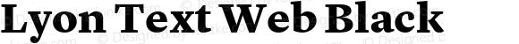 Lyon Text Web Black Version 001.002 2009