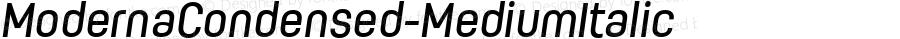 ModernaCondensed-MediumItalic ☞ Version 1.000;com.myfonts.easy.los-andes.moderna-condensed.medium-italic.wfkit2.version.44Fd