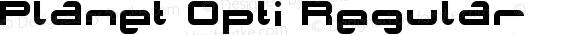 Planet Opti Regular Macromedia Fontographer 4.1.2 25/11/98