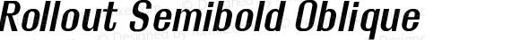 Rollout Semibold Oblique
