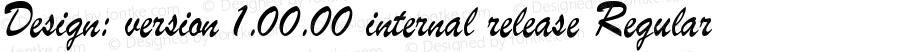 Design: version 1.00.00 internal release Regular