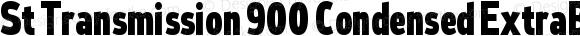 St Transmission 900 Condensed ExtraBold