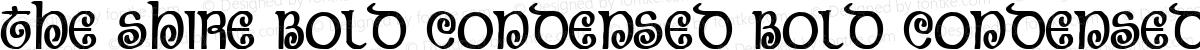The Shire Bold Condensed Bold Condensed