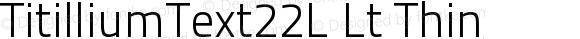 TitilliumText22L Lt Thin