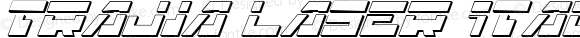 Trajia Laser Italic 3D Laser Italic 3D