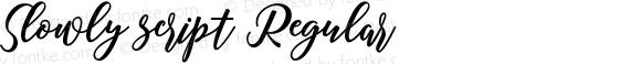 Slowly script Regular Version 1.000
