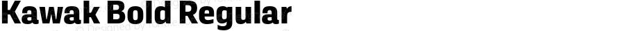 Kawak Bold Regular Version 1.000;PS 001.000;hotconv 1.0.88;makeotf.lib2.5.64775