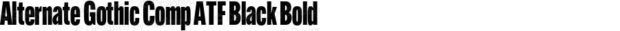 Alternate Gothic Comp ATF Black Bold Version 1.002