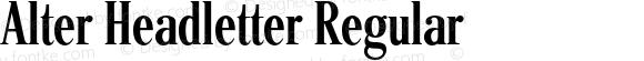 Alter Headletter Regular 1.0 2012;com.myfonts.easy.alterlittera.alter-headletter.regular.wfkit2.version.3Th2
