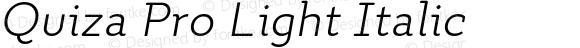 Quiza Pro Light Italic
