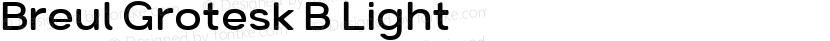 Breul Grotesk B Light ☞ Preview Image