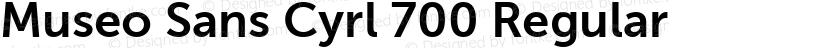 Museo Sans Cyrl 700 Regular Preview Image