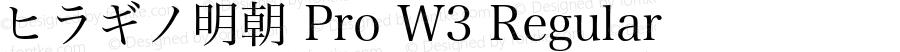 ヒラギノ明朝 Pro W3 Regular 7.11