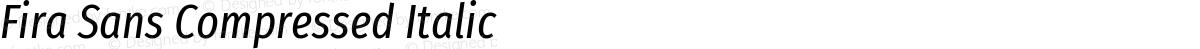 Fira Sans Compressed Italic