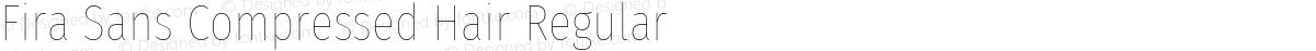 Fira Sans Compressed Hair Regular