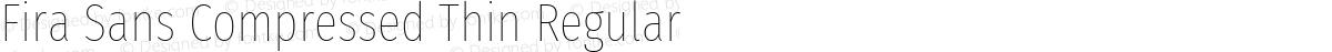 Fira Sans Compressed Thin Regular