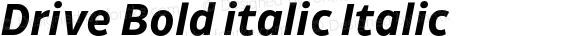 Drive Bold italic Italic Version 1.0