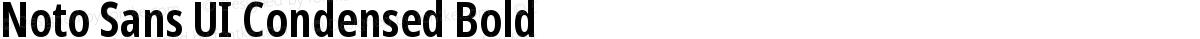 Noto Sans UI Condensed Bold