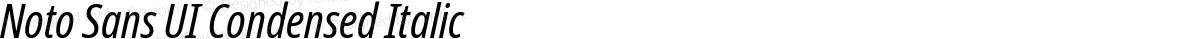 Noto Sans UI Condensed Italic
